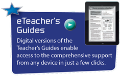 eTeacher's Guides - Digital versions of the Teacher's Guides enable access to the comprehensive support from any device in just a few clicks