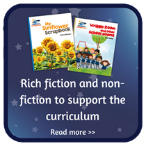 Rich fiction and non-fiction to support the curriculum