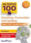 Achieve 100 Grammar Punctuation and Spelling Practice Questions Cover