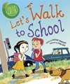 let's walk to school
