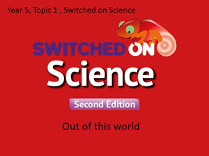 Switched on Science, Year 5, Topic 1 sample