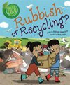 rubbish or recycling