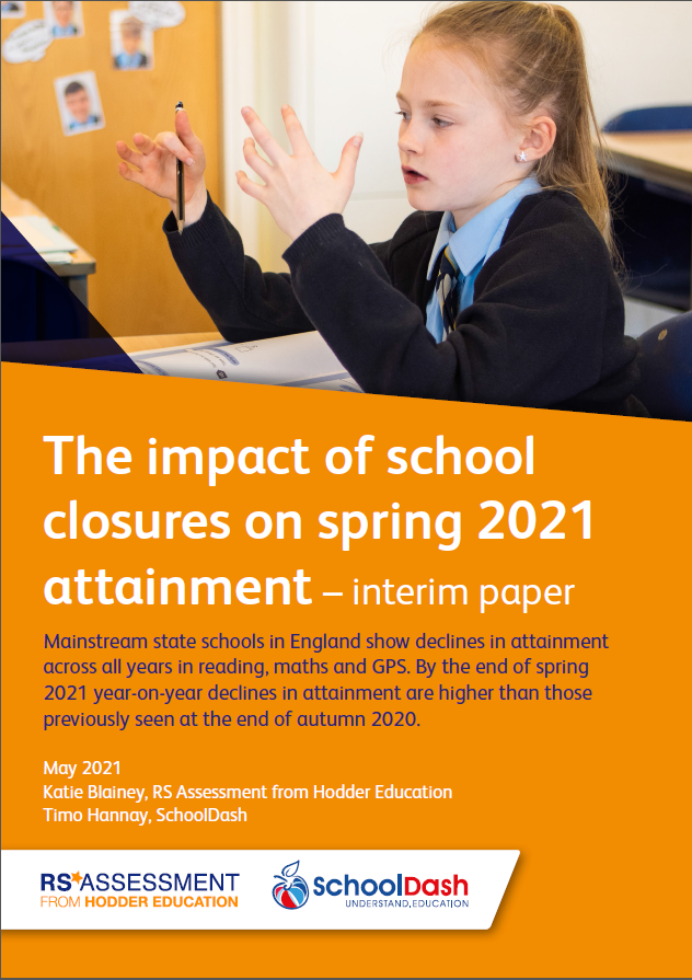 2021 white paper: The impact of school closures on spring 2021 attainment