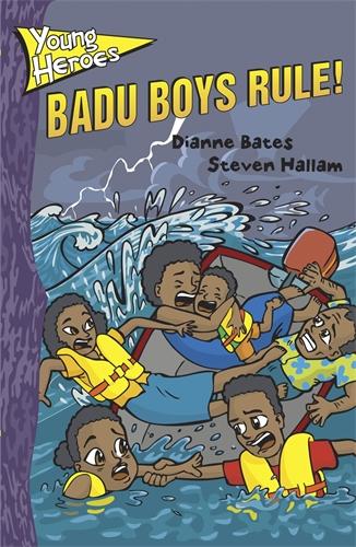 Young Heroes: Badu Boys Rule!